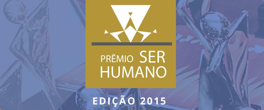 Estão abertas inscrições para Prêmio Ser Humano. Inscreva-se!