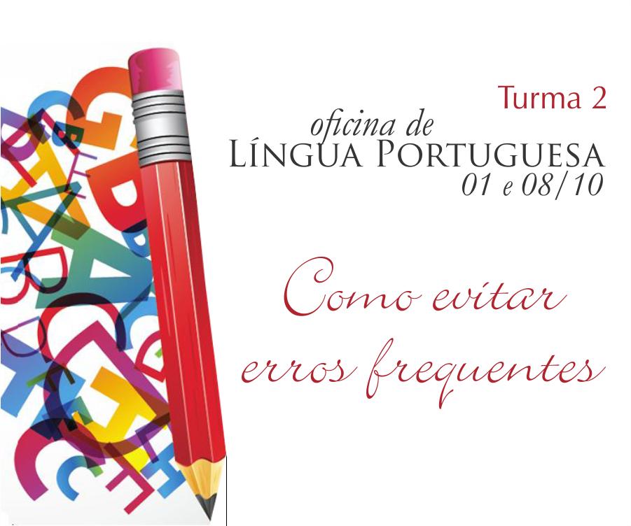 Oficina de Língua Portuguesa terá 2ª turma. Inscrições até esta sexta-feira