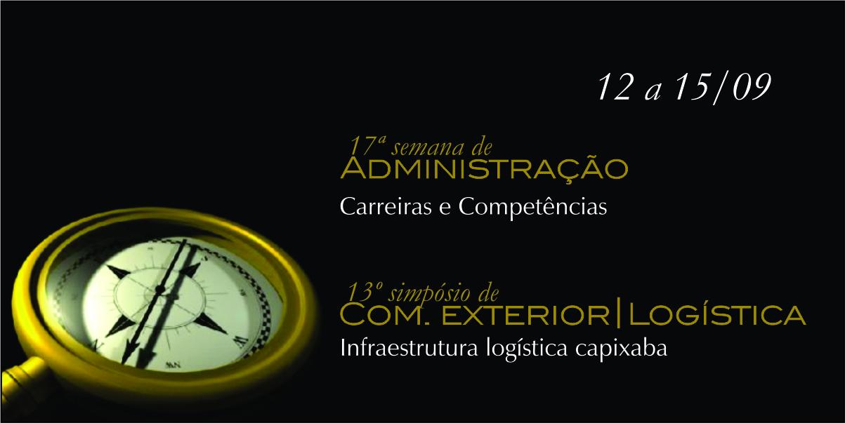 Vêm aí a 17ª Semana de Administração e o 13º Simpósio de Comércio Exterior