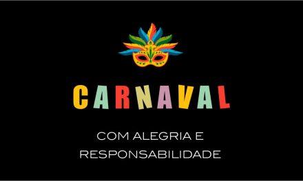 Aproveite as festas de Carnaval, mas com prudência!
