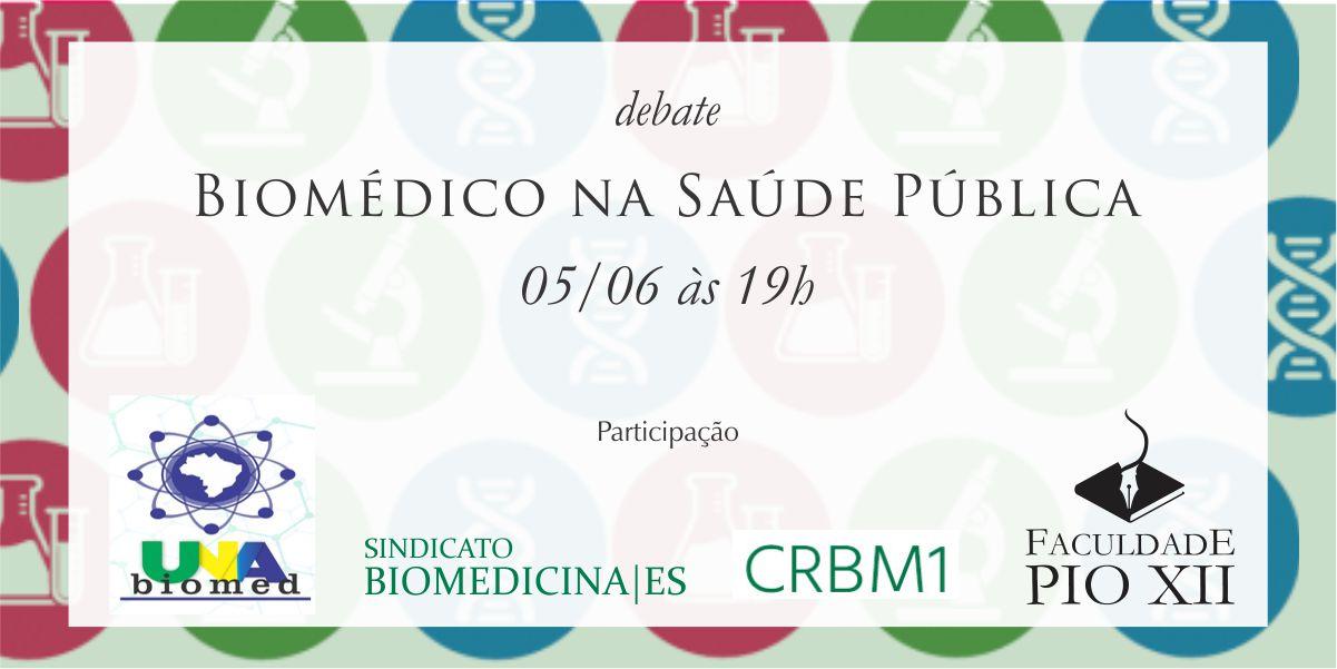 Debate Biomédico na Saúde Pública acontece nesta terça