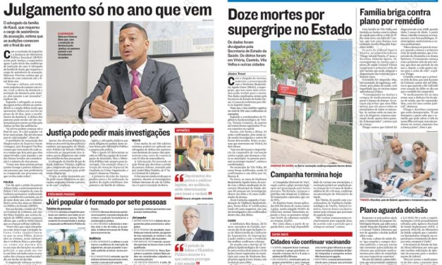Na Mídia: Tragédia de Linhares, investimentos e mais