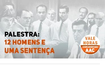 Palestra 12 homens e uma sentença