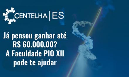 Tem alguma ideia empreendedora? A PIO XII pode te ajudar a ganhar até R$60.000,00!