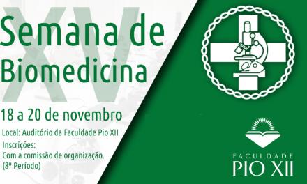 Começa hoje a Semana de Biomedicina, não perca!