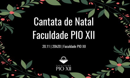 Cantata de Natal PIO XII – Você é nosso Convidado!