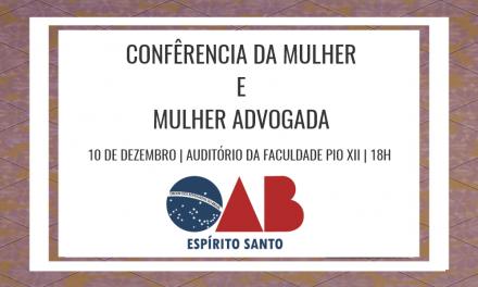 Faculdade PIO XII será espaço para Conferência da mulher promovida pela OAB ES