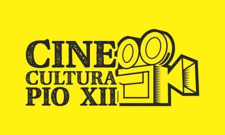 Cine Cultura PIO XII está de volta. Confira!