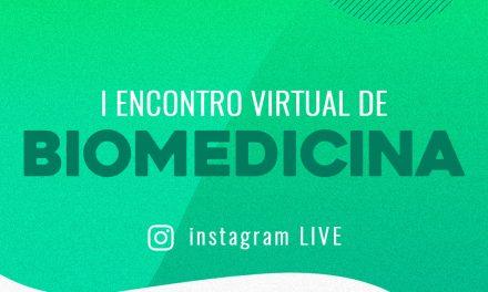 Começa amanhã! Primeiro Encontro Virtual de Biomedicina. Saiba mais!