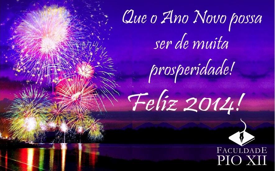 A PIO XII deseja a todos um Feliz 2014!