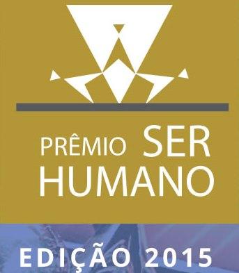 Estão abertas as inscrições para o Prêmio Ser Humano