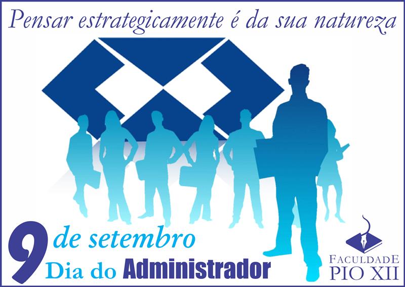 9 de setembro: Feliz Dia do Administrador!