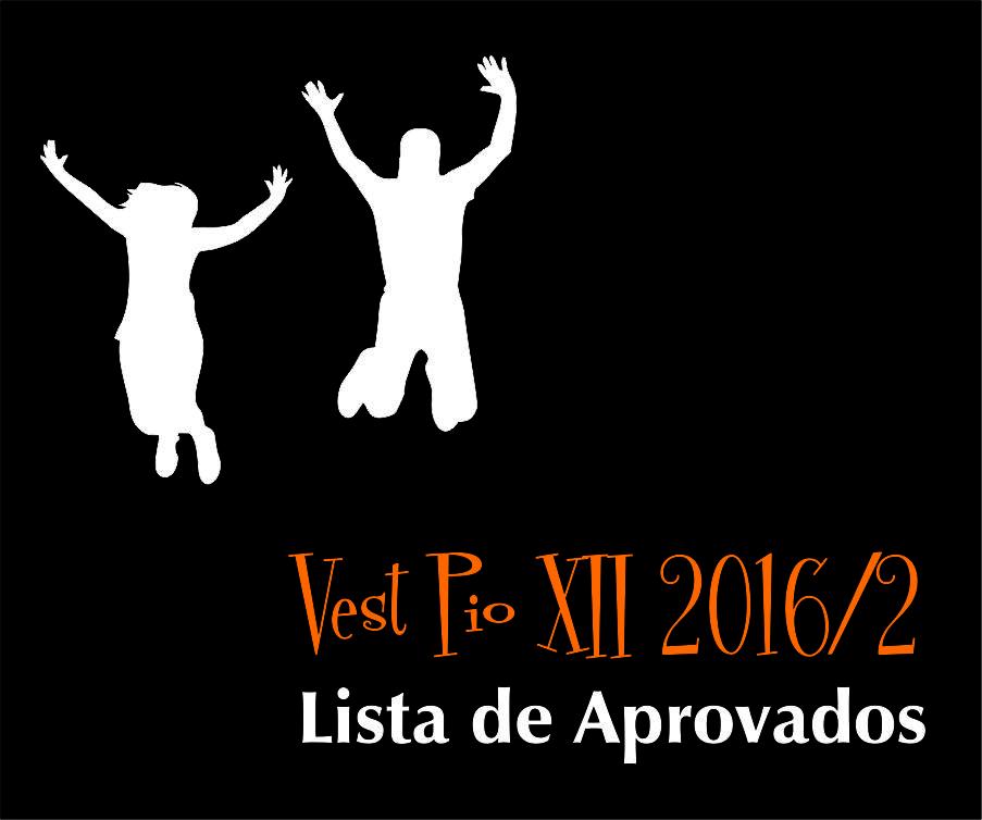Confira a lista de aprovados no Vest 2016/2 da PIO XII! As aulas começam dia 25