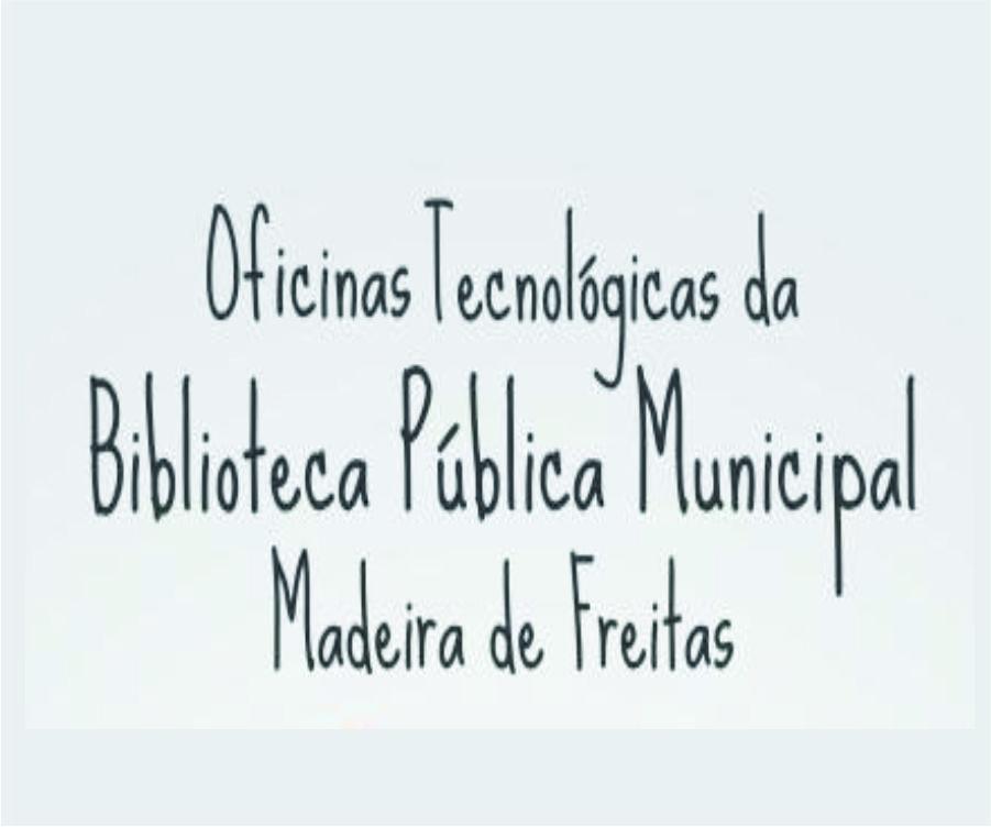 Oficinas Gratuitas na Biblioteca Pública Municipal de Cariacica