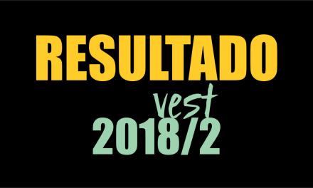 Resultado Vest 2018/2 Prova 09/07 e 13/07