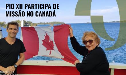 Gestores da PIO XII estiveram em missão no Canadá