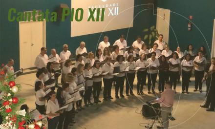 Cantata PIO XII 2019 – Foi lindo!
