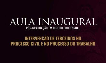 Aula Inaugural da Pós em Direito Processual